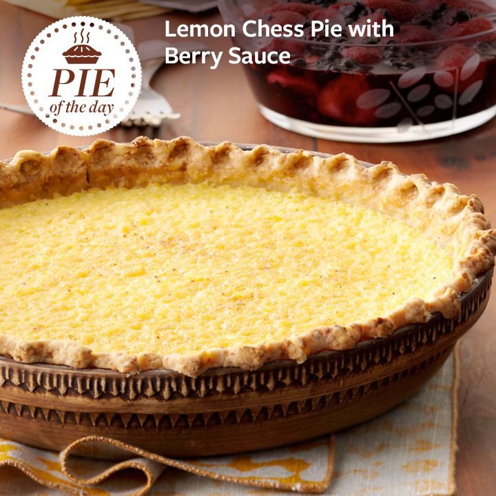 Lemon Chess Pie with Berry Sauce Recipe from Taste of Home -- shared by April Heaton, Branson, Missouri