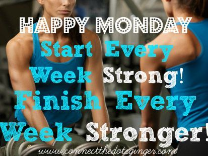 Don't miss your workout for today! GO GET IT DONE!!! Have a killer week by starting out strong on Monday! www.connectthedotsginger.com