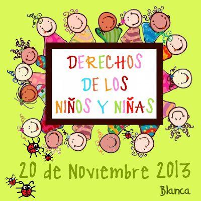 Actividades para Educación Infantil: DÍA DE LOS DERECHOS DEL NIÑO Y LA NIÑA 2013