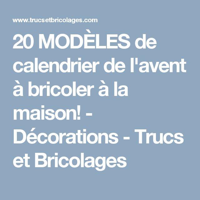 20 MODÈLES de calendrier de l'avent à bricoler à la maison! - Décorations - Trucs et Bricolages