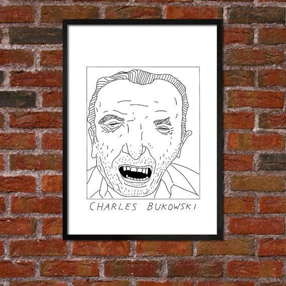 Badly Drawn Charles Bukowski  Literary Poster