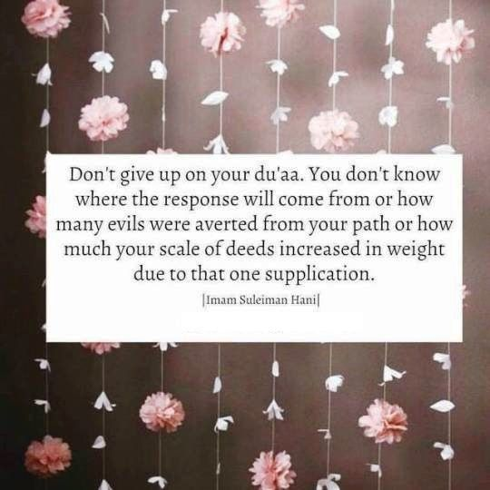 Don't give up on Duaa