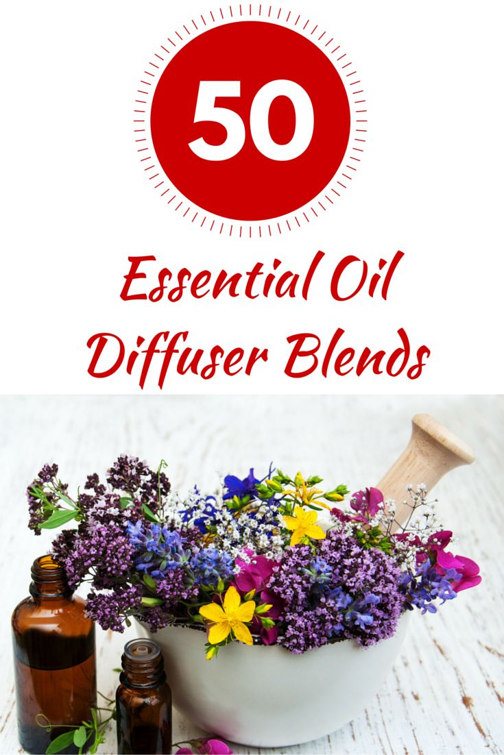 Love Diffusing Essential Oils? Here Is a Collection of 50 Fantastic Essential Oil Diffuser Blends For Health, Energy, Sleep, Focus, Kids, and the Holidays