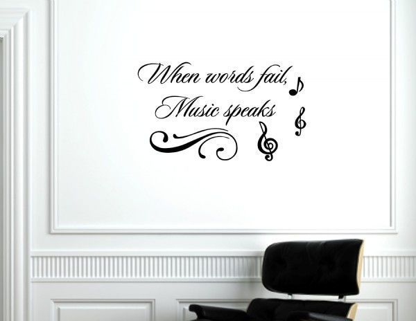 When words fail, music speaks Vinyl wall decals quotes sayings words