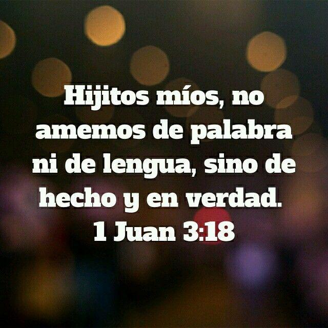 1 Juan 3:18