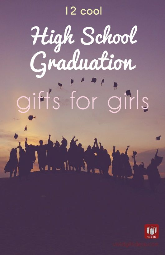 High School Graduation Gifts For Her. Graduation gifts for daughter, best friend, sister, girlfriend.