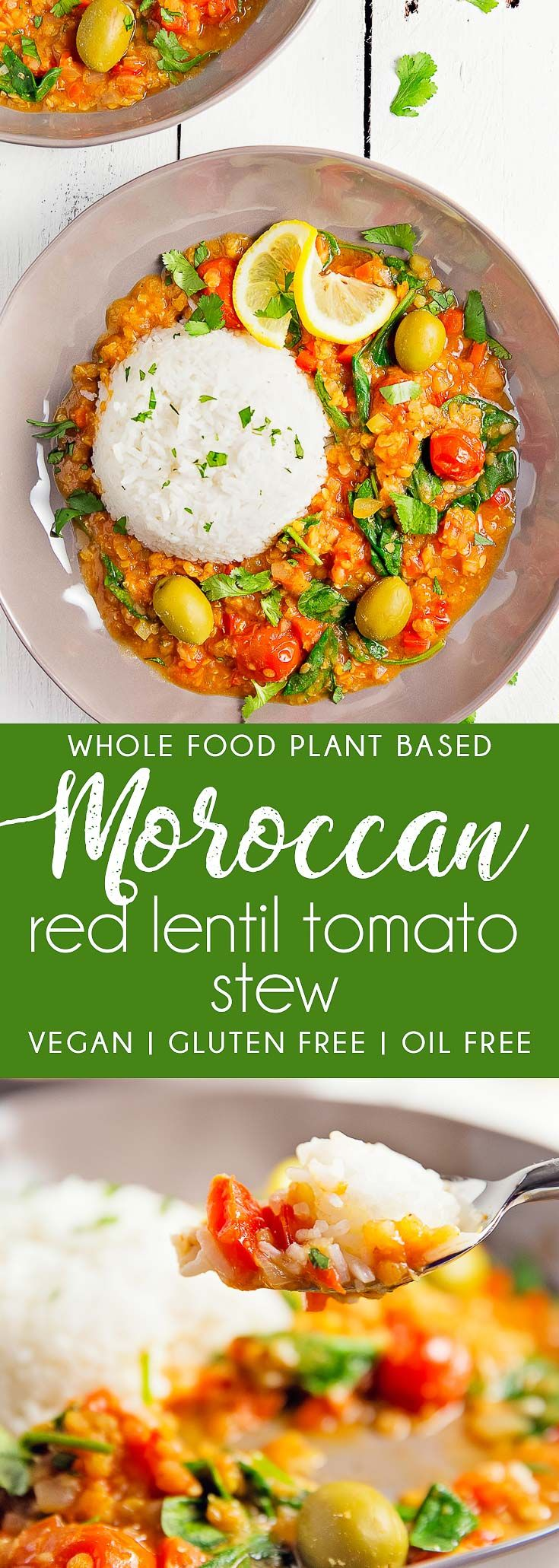 Moroccan Red Lentil Tomato Stew, plant based, vegan, vegetarian, whole food plant based, gluten free, recipe, wfpb, healthy, healthy vegan, oil free, no refined sugar, no oil, refined sugar free, dairy free, dinner party, entertaining, stew