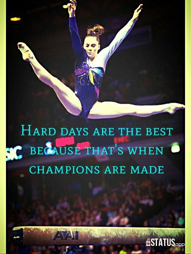 Hard days are the best because that s when  champions are made    gymnastics b35df319385