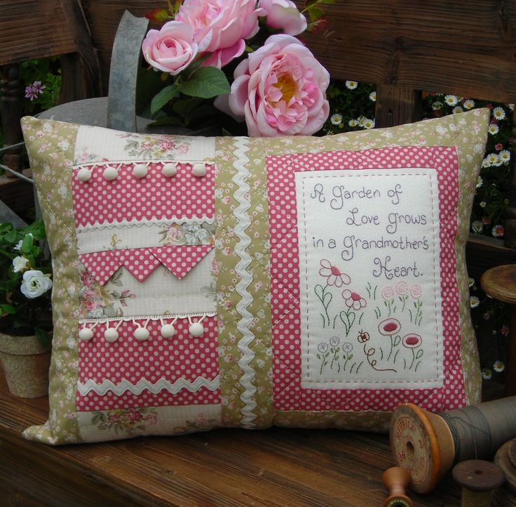 """Grandmother's Heart"" by Sally Giblin of The Rivendale Collection.  Verse reads: A garden of love grows in a Grandmother's heart. Finished cushion size: 14½"" x 19½"" #TheRivendaleCollection stitchery, appliqué and patchwork patterns. www.therivendalecollection.com.au"