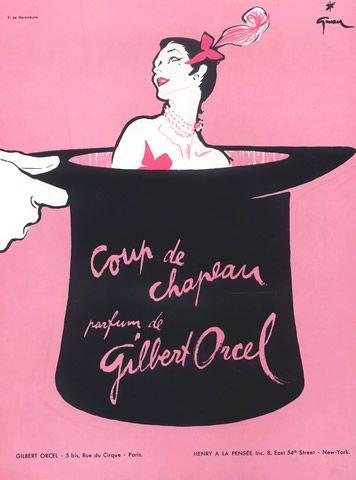 Gilbert Orcel (Perfumes) 1953 Coup de Chapeau, René Gruau Publicité ancienne Parfums illustrée par René Gruau   Hprints.com
