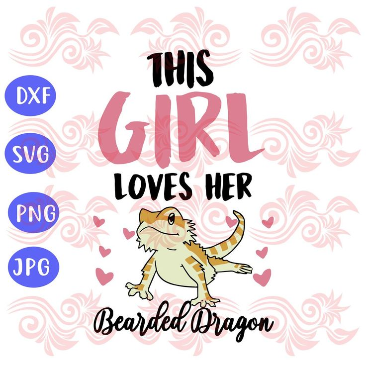 Download this-girl-loves-her-bearded-dragon-svg-files-for ...