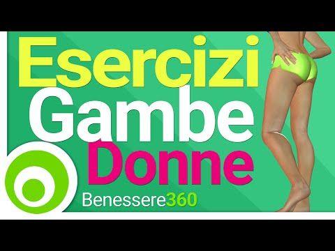 Esercizi per Gambe e Cosce Perfette. Allenamento per Donne. Fitness a Casa - YouTube