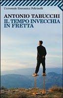 Il tempo invecchia in fretta - Antonio Tabucchi - 188 recensioni su Anobii