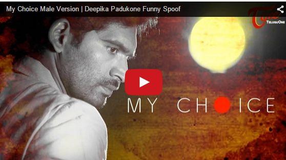 My Choice Male Version Deepika Padukone Funny Spoof
