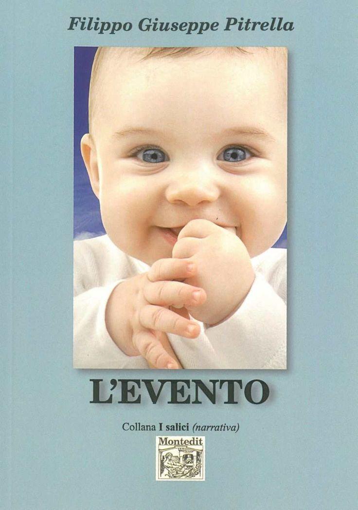 L'evento eBook: Filippo Giuseppe Pitrella: Amazon.it: Kindle Store