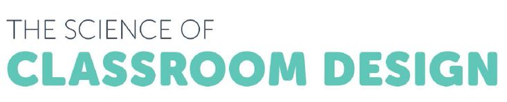 The Science of Classroom Design [Infographic] - Blog | USC Rossier Online