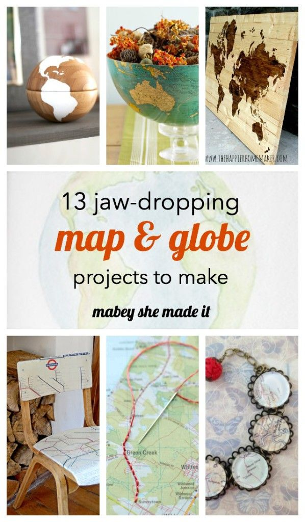 Grab a map or globe because you'll need to make all 13 of these map and globe projects.