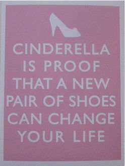 Shoes!Little Girls, Life Motto, Quotes, Girls Room, So True, New Shoes, Cinderella, True Stories, Fairies Tales