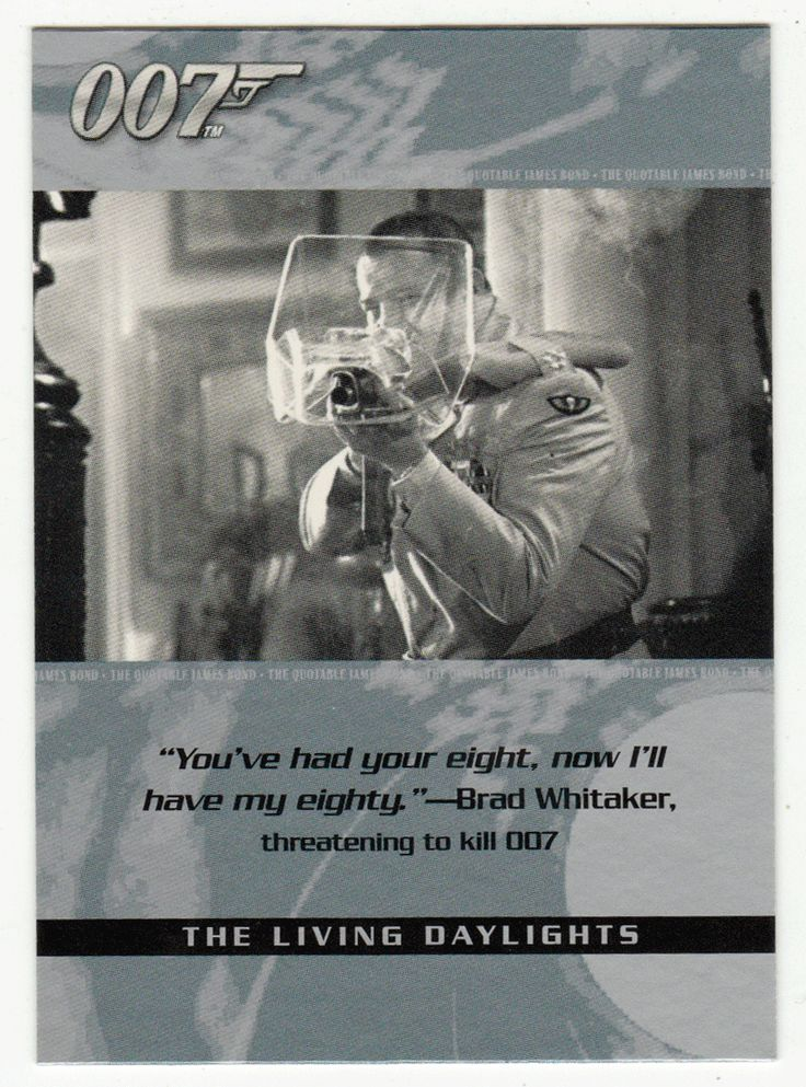 James Bond - The Quotable # 70 - The Living Daylights