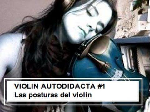 Cómo sujetar tu violín y el arco y producir los primeros sonidos :) - YouTube