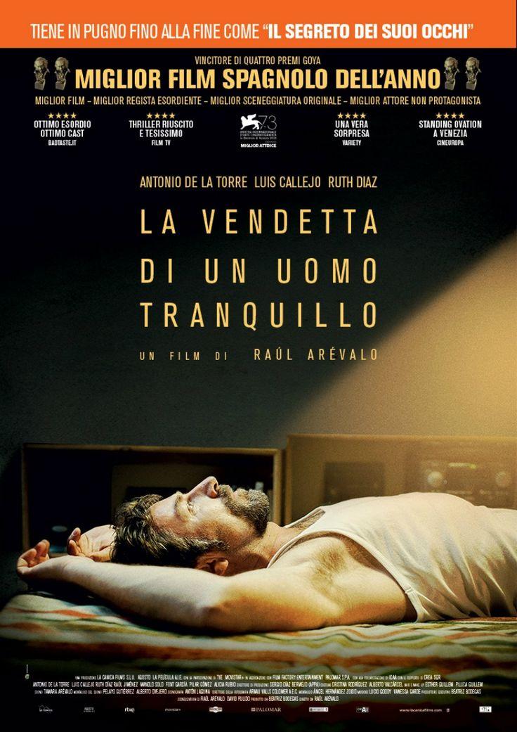 La vendetta di un uomo tranquillo, scheda del film di Raúl Arévalo, leggi la trama e la recensione, guarda il trailer, trova cinema Roma Milano tutta Italia