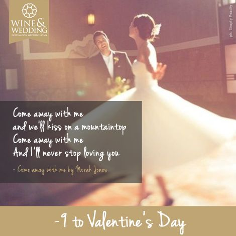 -9 ... Waiting for #ValentinesDay #Love songs for your first #wedding dance Come away with me by Norah Jones
