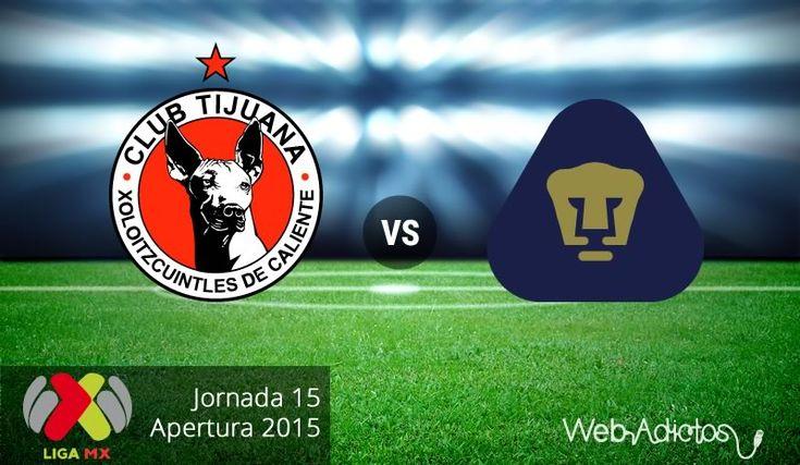 Tijuana vs Pumas, Jornada 15 del Apertura 2015 ¡En vivo por internet! - http://webadictos.com/2015/10/30/tijuana-vs-pumas-apertura-2015/?utm_source=PN&utm_medium=Pinterest&utm_campaign=PN%2Bposts