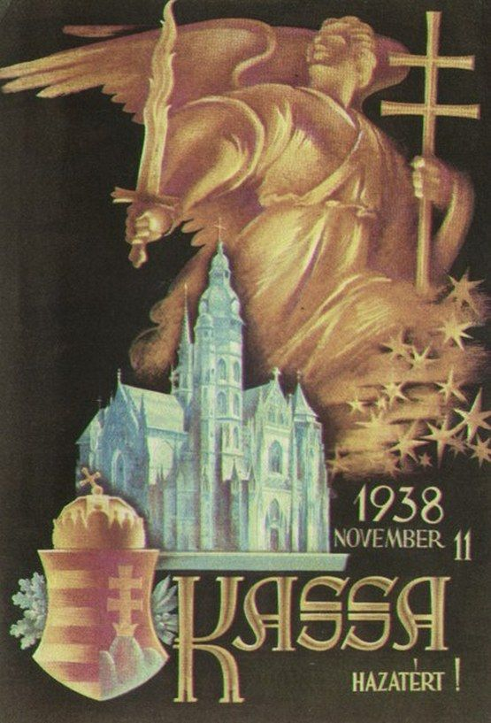 Kingdom of Hungary (1920-1944): Kassa (Košice, present-day Slovakia), 1938. Hungarian irredentism. Ceded to Hungary by the First Vienna Award, from 1938 until early 1945.