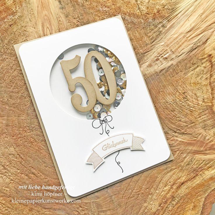 schüttelkarte zum 50. geburtstag für einen herrn #basteln #stampinup #schüttelkarte #shakercard #schüttelkaren #shakercards #geburtstag #geburtstagskarten – Marcha Peeters