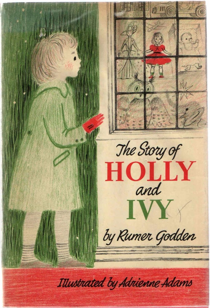 The Story of Holly and Ivy by Rumer Godden (1958)