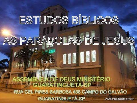 004 As Parábolas de Jesus   Parte 4ª  [Pr Afonso Chaves] 18abr2017