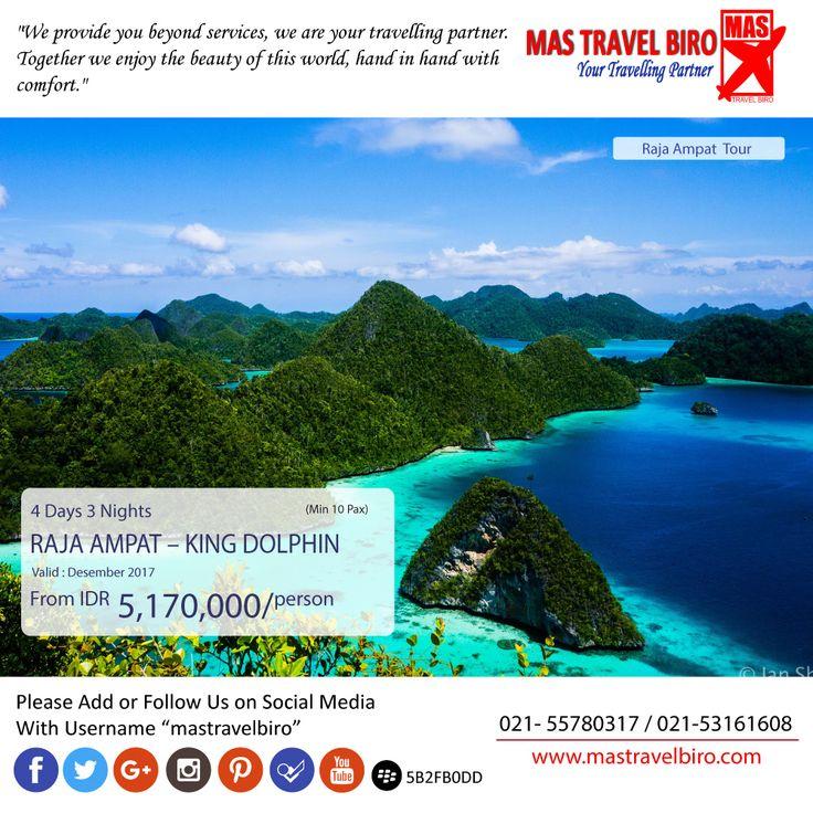 Mas Travel Biro punya promo tour Raja Ampat - KING DOLPHIN. 4 Hari 3 Malam dengan harga Rp 5.170.000  Untuk pertanyaan informasi tour,harga tiket pesawat, booking hotel tiket kereta api Add WA : 081298856950 Phone : 021 55780317 Email : tourhotel.metos@mastravelbiro.com  Beli tiket pesawat & KAI, booking hotel dan beli paket tour diMas Travel Biro ajaa.  #mastravelbiro #promotravel #travelagent #tourtravel