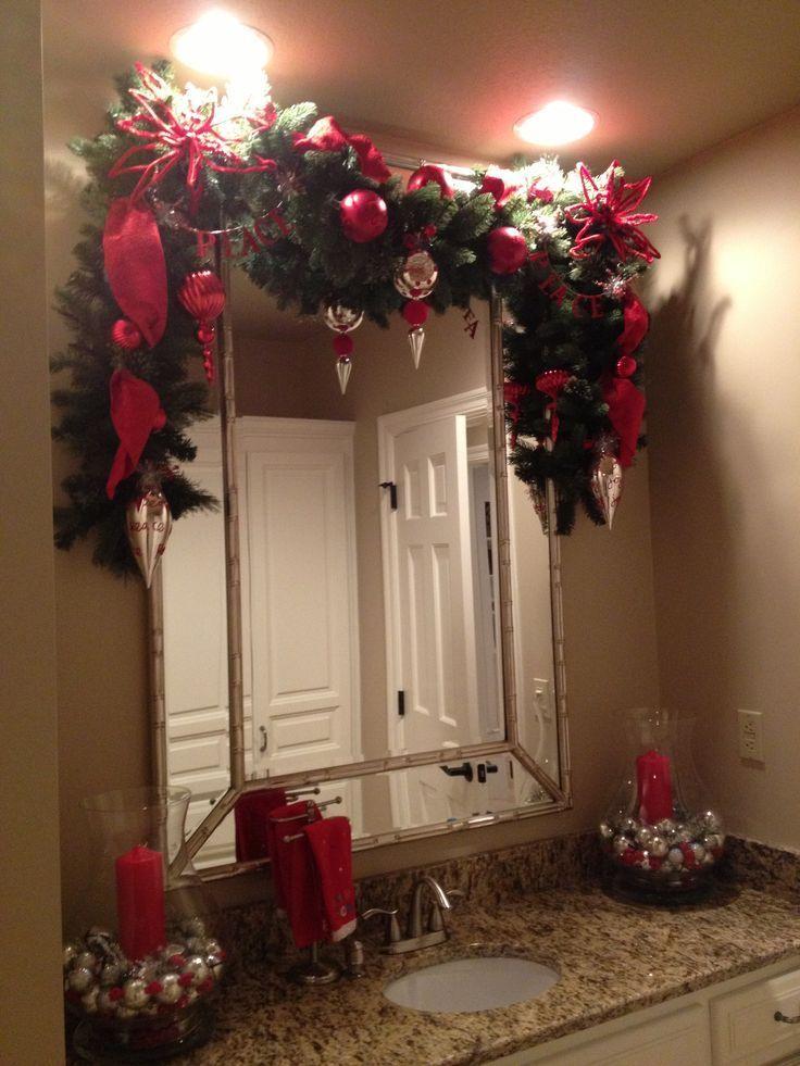 Christmas Garland Around The Bathroom Mirror Christmas Christmas