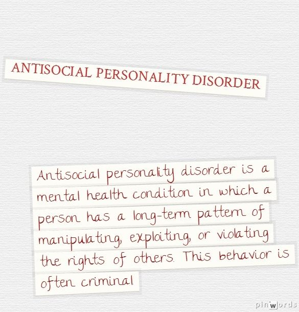 Antisocial Personality Disorder. A definition.