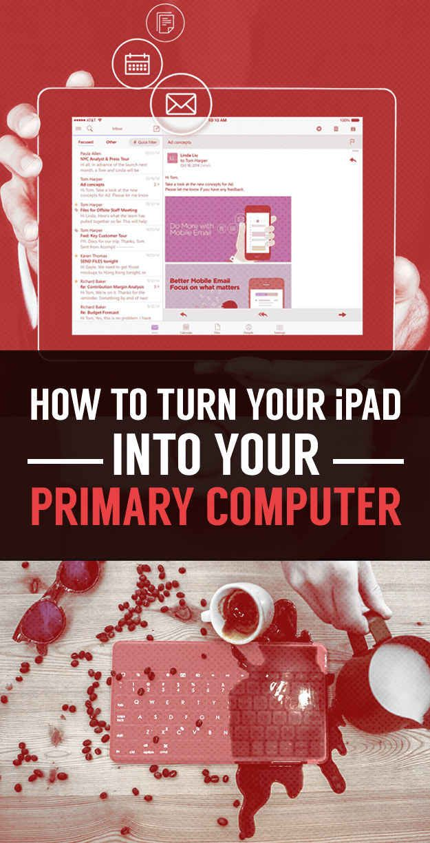 28 Ways To Make Your iPad As Powerful As A Laptop