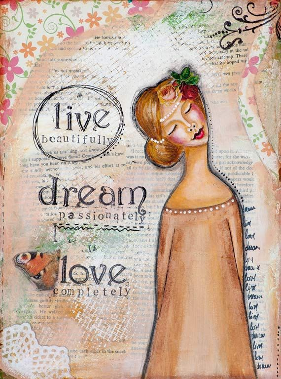 Live Dream Love Whimsical Art Mixed Media Art by LadyArtTalk