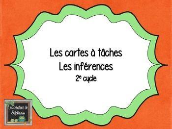 20 cartes à tâches : Les inférences - Pour les élèves du 2e cycle (3e et 4e années)