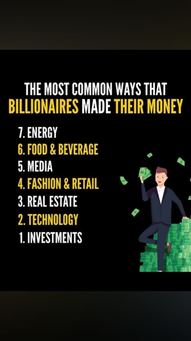 Top 7 And Common Ways Billionaires Makes Money – Self care