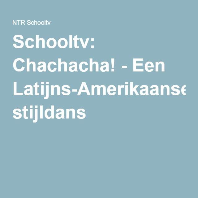 Schooltv: Chachacha! - Een Latijns-Amerikaanse stijldans