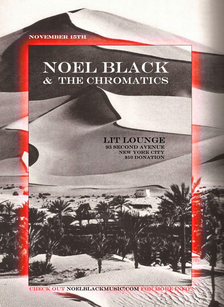 Noel Black & The Chromatics LIVE @ Lit Lounge.  Art Community Purpose  NoelBlackMusic.com