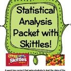 This packet is a statistical analysis of a standard size bag of Skittles candy.  The students need to test the claim of the Mars Company that each ...