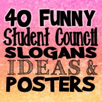 40 Funny Student Council Slogans, Ideas and Posters