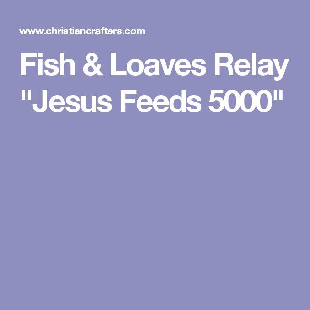 "Fish & Loaves Relay ""Jesus Feeds 5000"""