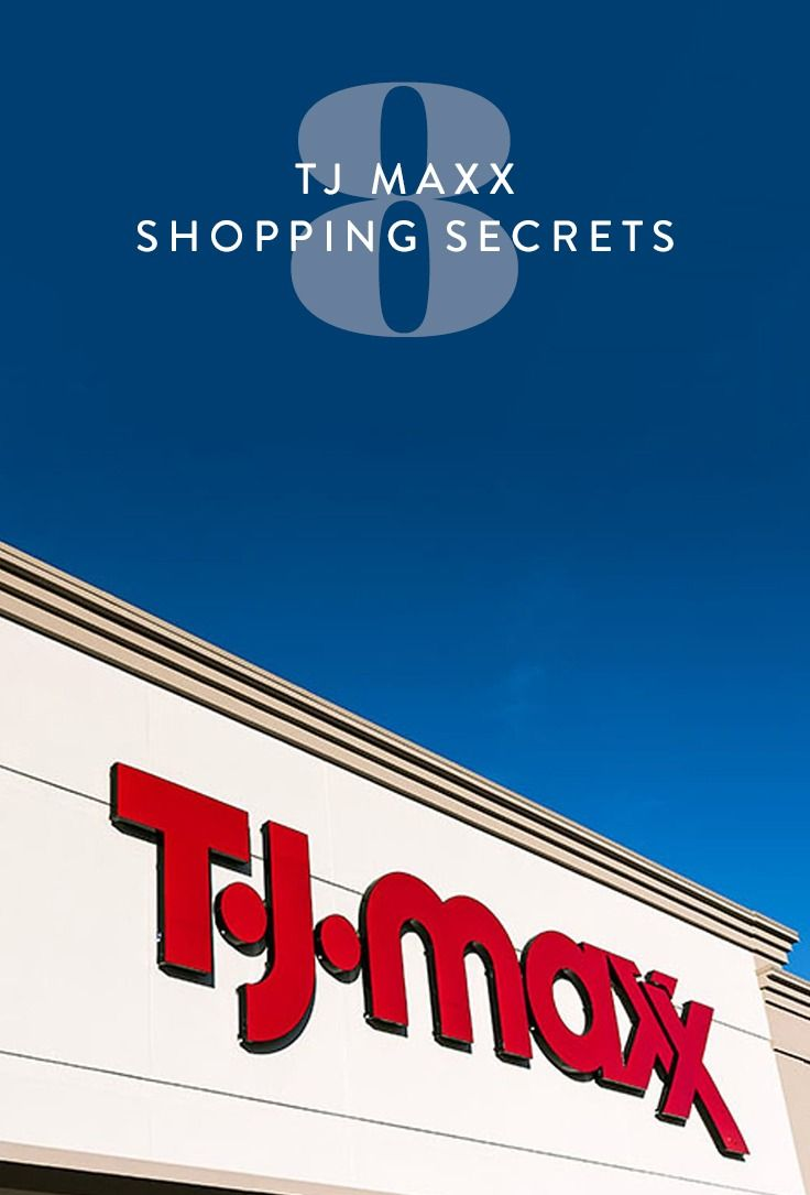 Even the most experienced T.J. Maxx shoppers might not know how to get the absolute most out of their trips to T.J's, which is why we consulted other savvy shoppers for the following eight tricks.