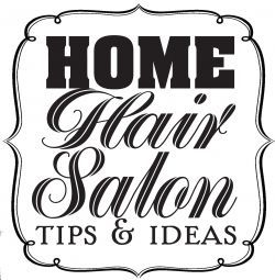 Tips+for+creating+a+home+hair+salon