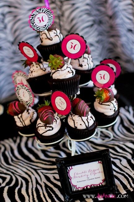 Zebra 30th Birthday Bash: Awesome chocolate covered strawberry topped cupcakes!