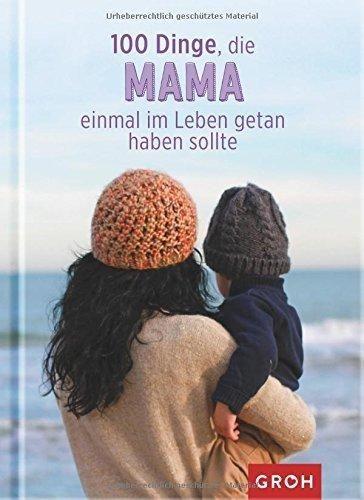 100 Dinge, die Mama einmal getan haben sollte ist ein wundervolles Geschenk für Mütter. Es ist witzig, praktisch und informativ zu gleich. Mutti freut sich. Auch zur Geburt ein schönes Geschenk für die frisch gewordene Mama.