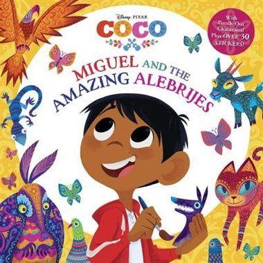 Miguel And The Amazing Alebrijes (disney/pixar Coco) by Roni Capin Rivera-ashford