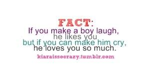 I'm not even sure if this is true because I make all sorts of guys laugh. And I'm pretty sure they don't like me.