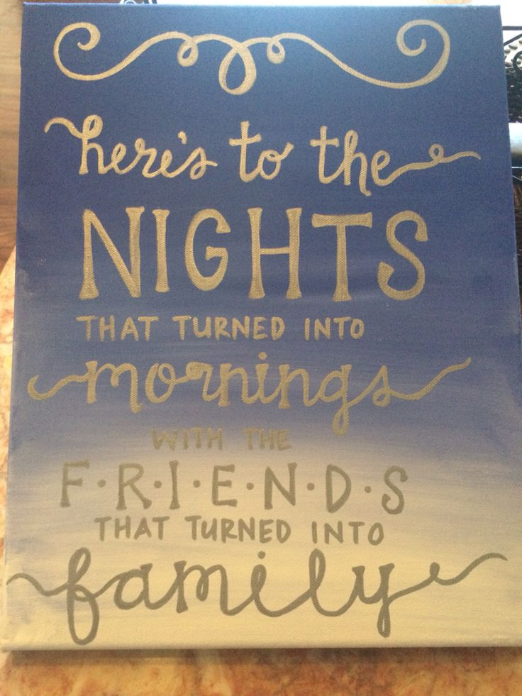 """""""Here's to the nights that turned into mornings with the friends that turned into family."""" Sorority Canvas Big Little Grandbig Ombré"""